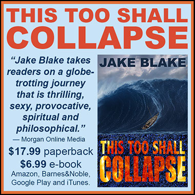 Advertisement for Jake Blake's novel This Too Shall Collapse.